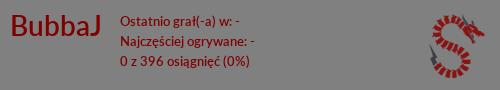 [Obrazek: spineSignature.php?name=BubbaJ&language=Polish]