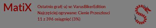 [Obrazek: spineSignature.php?name=MatiX&language=Polish]